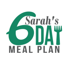 Sarah's 6 Day Meal Plan